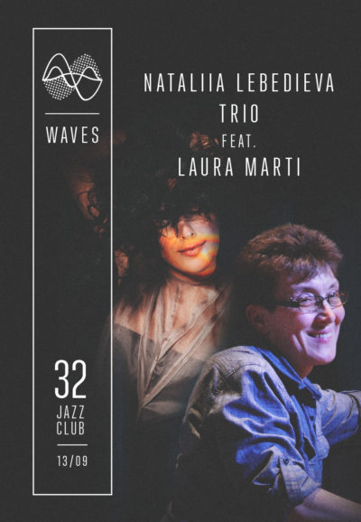 Nataliia Lebedieva Trio feat. Laura Marti - WAVES