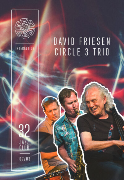 David Friesen Circle 3 Trio (USA) - Ineraction