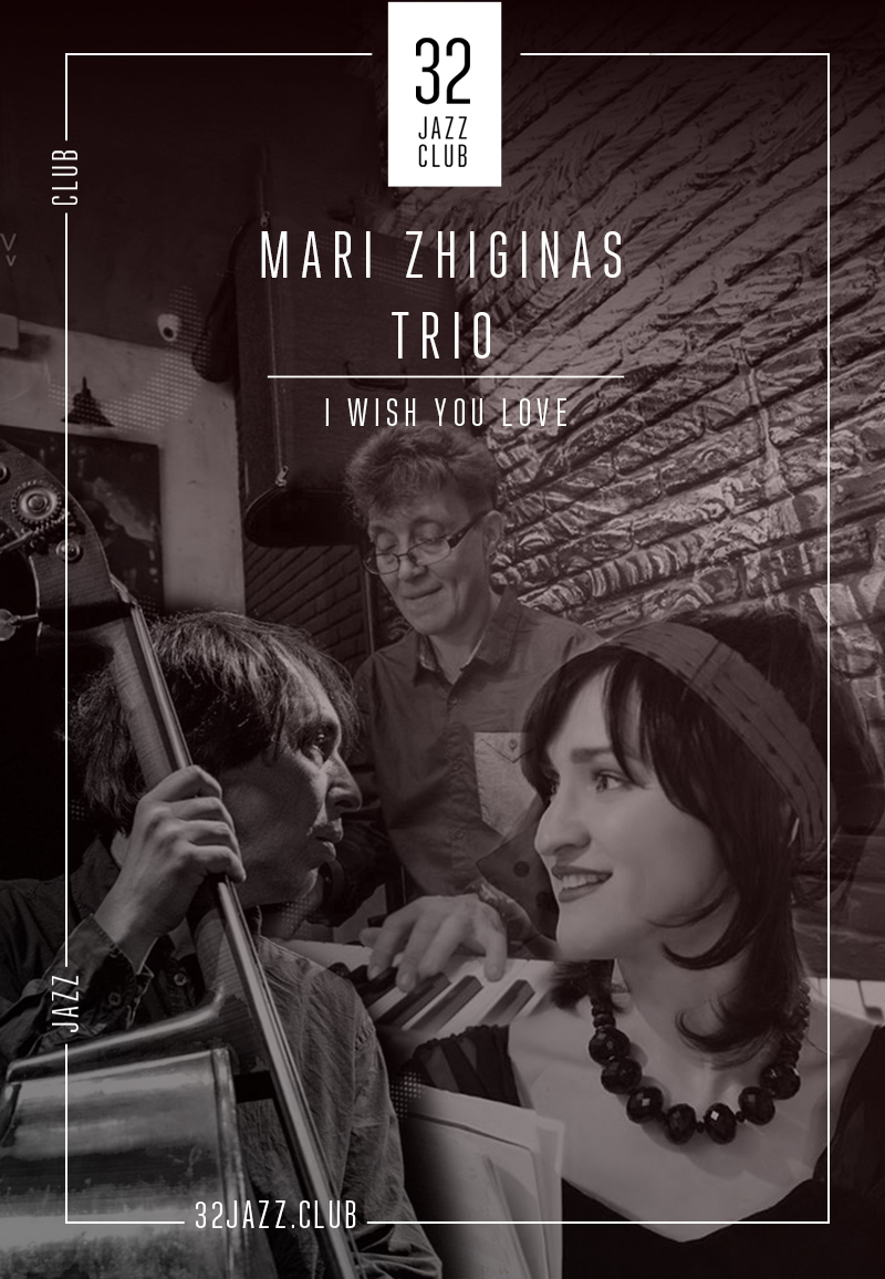 Mari Zhiginas Trio - I Wish You Love