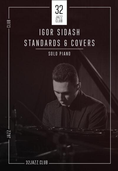 Igor Sidash - Standards & Covers
