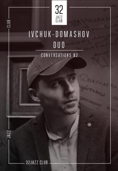 Ivchuk & Domashov Duo - Conversation #2