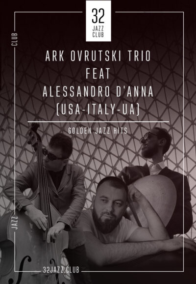 Ark Ovrutski Trio Feat Alessandro D'Anna — Golden Jazz Hits (USA-ITALY-UA)