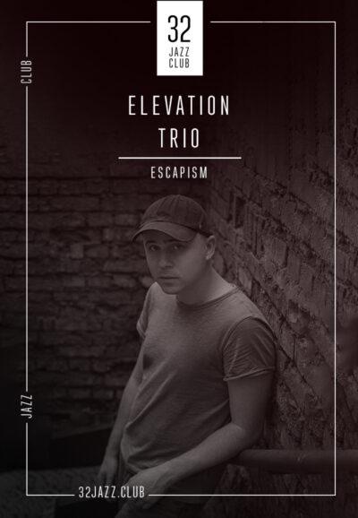 Elevation trio — Escapism
