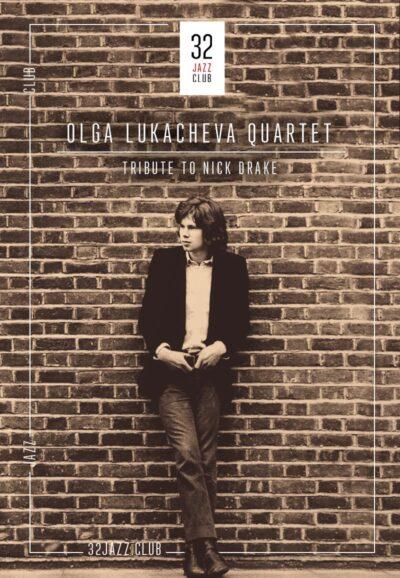 Olga Lukacheva Quartet — Tribute to Nick Drake