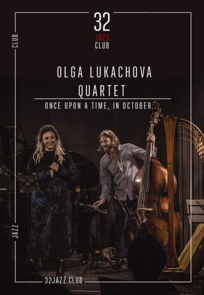 Olga Lukachova Quartet - Once upon a time, in October...